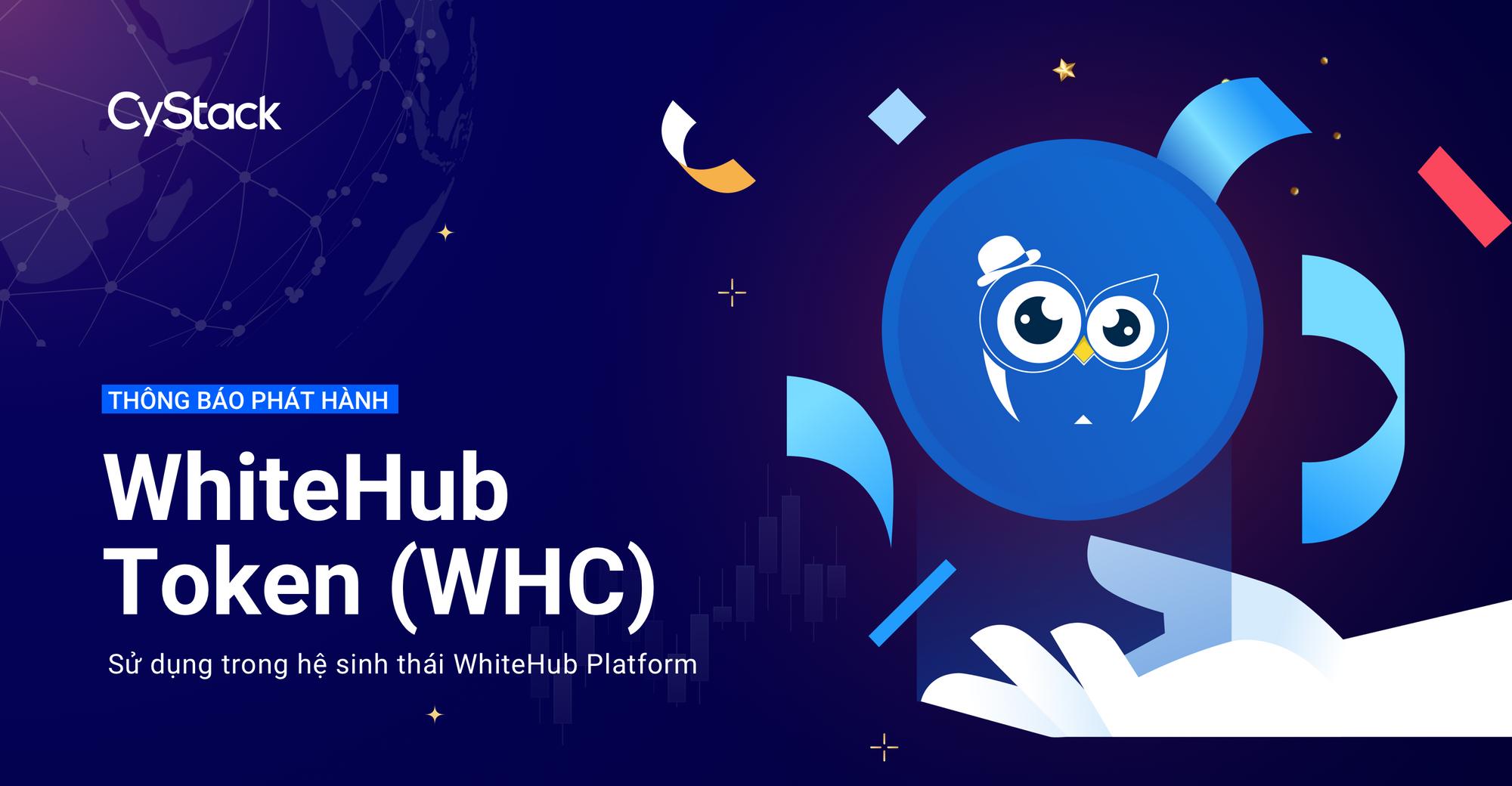 Phát hành WhiteHub Token (WHC), sử dụng trong hệ sinh thái WhiteHub Platform