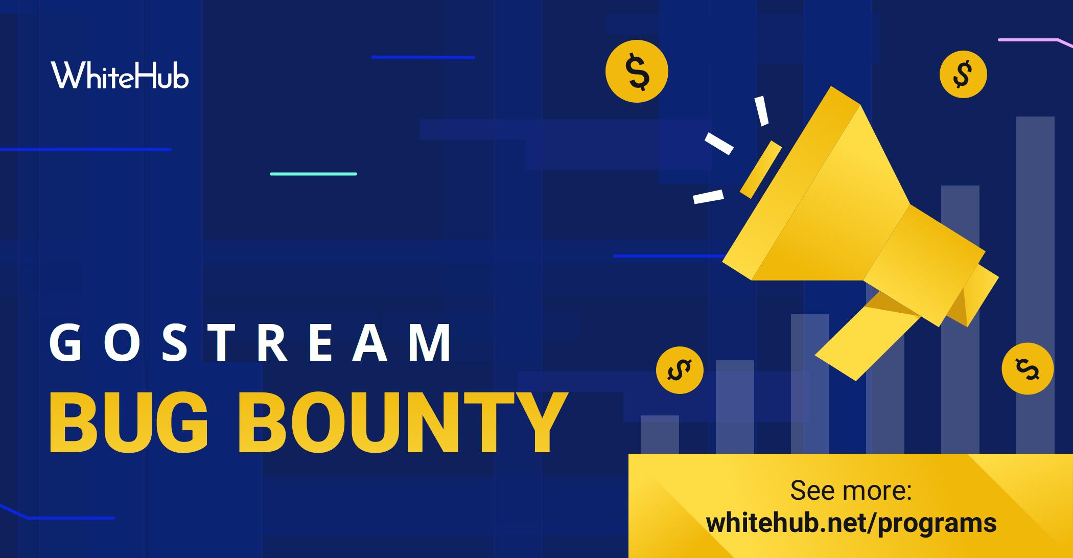 GoStream Bug Bounty Announced
